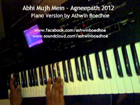 Abhi Mujh Mein - Agneepath 2012 - Piano Version by Ashwin Boedhoe