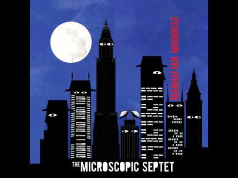 The Microscopic Septet - Let's Coolerate One online metal music video by THE MICROSCOPIC SEPTET