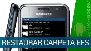 Cómo Restaurar La Carpeta EFS En Terminales Android