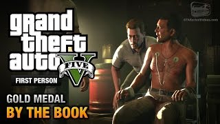 GTA 5 Mission #25 By The Book [First Person Gold Medal