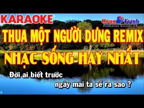 Karaoke | Thua Một Người Dưng Remix | Full Beat | Nhạc Sống Công Trình | KeyBoard Trường Giang - BT