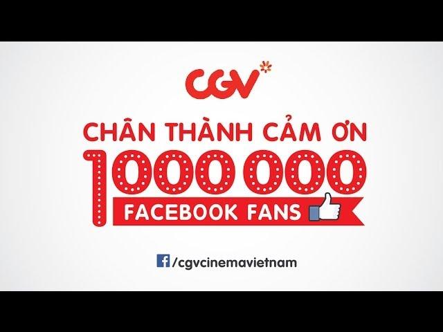CGV Cảm Ơn 1 Triệu Facebook Fans