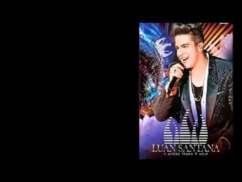 LUAN SANTANA CD COMPLETO O NOSSO TEMPO E HOJE TOUR 2014