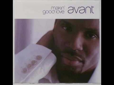 Avant - Makin' Good Love (Club Remix)