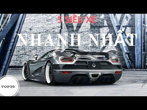 5 Siêu Xe nhanh nhất thế giới