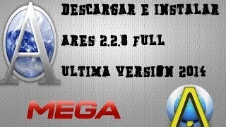 Descargar Ares 2.2.8 [MEGA] [Ultima Version 2014]