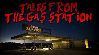 """Tales from the Gas Station"" 