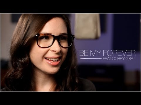 Be My Forever - Christina Perri feat. Ed Sheeran (Cover by Caitlin Hart & Corey Gray)