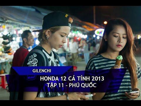 [Gilenchi CUT] Honda 12 cá tính 2013   Tập 11   Phú Quốc