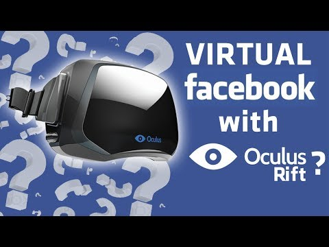 Oculus Rift bought by Facebook - WORLD'S FIRST Social Virtual Reality?  NEWS