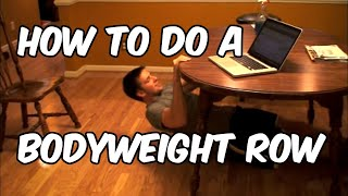 How To Do A Body Weight Row