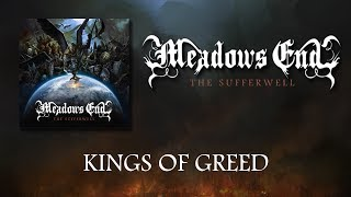 MEADOWS END - Kings Of Greed (Lyric Video)