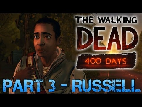 The Walking Dead: 400 Days | PART 3 - RUSSELL | Gameplay Walkthrough PC (Commentary/Face Cam)