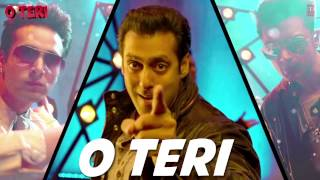 O Teri Title Song (Audio) Salman Khan, Pulkit Samrat