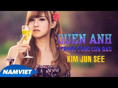 Quên Anh Trong Từng Cơn Đau - Kim Jun See [Audio Offiial]