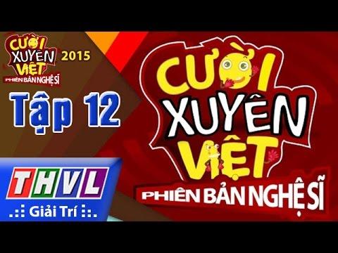 THVL | Cười xuyên Việt - Phiên bản nghệ sĩ 2015 | Tập 12: Chung kết xếp hạng