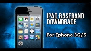 How To Downgrade 6.15.00 Baseband IPhone 3Gs/3G To 5.13.04