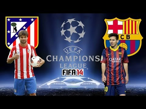 Atlético de Madrid VS. Barcelona (09/04/2014) UEFA CL - FIFA 14