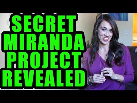 Secret Miranda Project REVEALED!!!