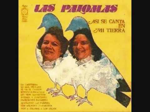 dueto las palomas por una mujer bonita