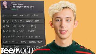 Troye Sivan Creates the Playlist of His Life | Teen Vogue
