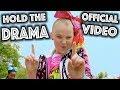 HOLD THE DRAMA OFFICIAL MUSIC VIDEO JoJo Siwa