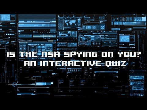 Is the NSA spying on you? - A Truthloader Interactive Quiz