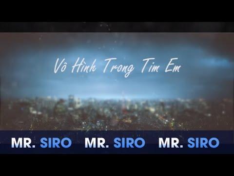 Vô Hình Trong Tim Em - Mr. Siro (Lyrics Video)