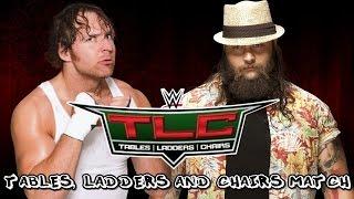 WWE TLC 2014 Dean Ambrose Vs Bray Wyatt WWE 2K15