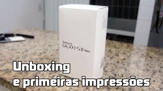 Samsung Galaxy S3 Neo Duos: Unboxing E Primeiras