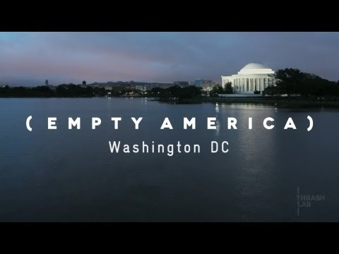 Washington, D.C. Time Lapse (Empty America)