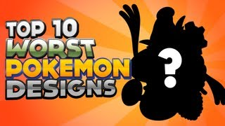 Top 10 Worst Pokémon Designs