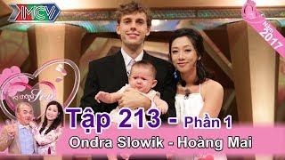 Phát sốt với gia đình siêu hạnh phúc của cặp đôi vợ Việt chồng Tây | Ondra - Hoàng Mai | VCS #213 💒
