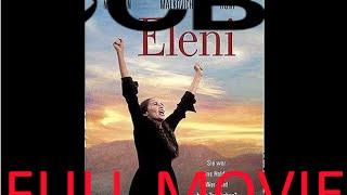 Eleni [1985] By CBS Productions Full Movie Complete W
