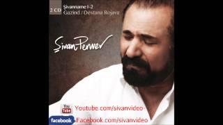 Şıvan Perwer - Dur Dur - 2013 Şarkı Dinle