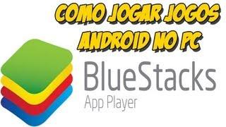 Como Jogar Jogos Android No PC