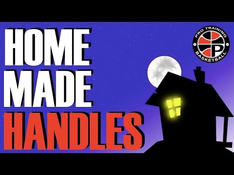 Improve Your Handles At Home | Home Made Handles (HMH) | Pro Training Basketball