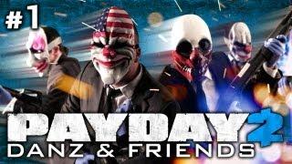 Payday 2 Pt1 w/ Nova, Koots, Hellberg and Danz