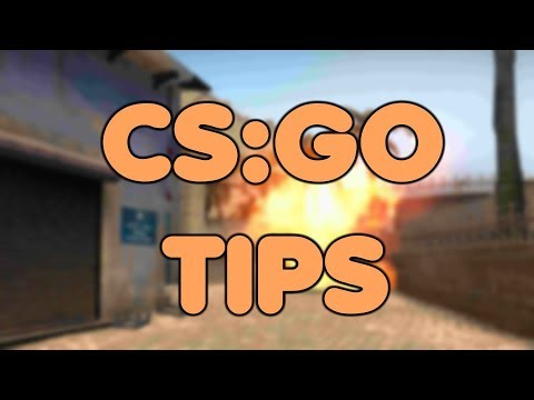 CS:GO TIPS AND TRICKS ON HOW TO GET BETTER