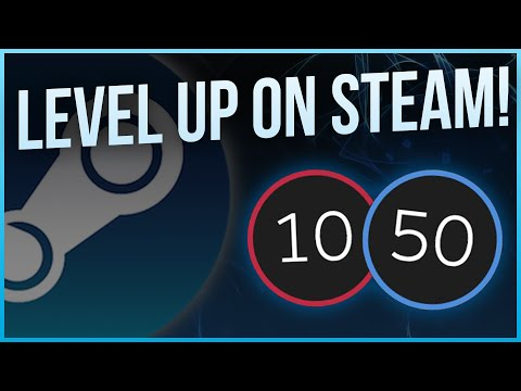 How to level up fast on Steam! *Tutorial*