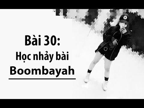 [Học nhảy hiện đại] Bài 30: Học nhảy bài Boombayah