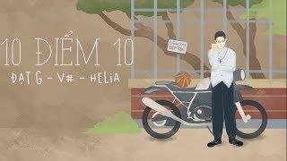 [Official Lyric] 10 điểm 10 - Đạt G ft V#, Helia | VIETCOVER SQUAD