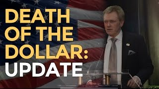 End Of USA Dominance Death Of The Dollar Update Mike