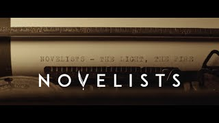 Novelists - The Light, The Fire (OFFICIAL MUSIC VIDEO)