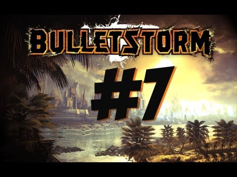 Bulletstorm Walkthrough: Act 3 - Chapter 2 [HD] (X360/PS3/PC)