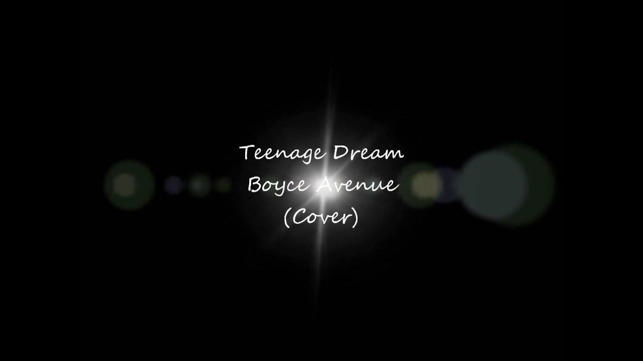 Teenage dream lyrics on youtube