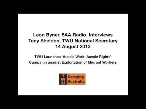 TWU Launches Aussie Work, Aussie Rights Campaign against Exploitation of Migrant Workers