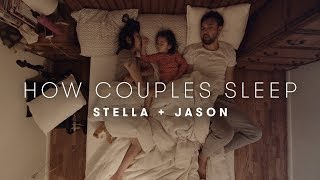 Jason & Stella's Story | How Couples Sleep | Cut