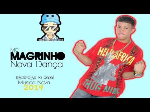 Mc Magrinho - Nova Dança ♫ (Musica Nova 2014)