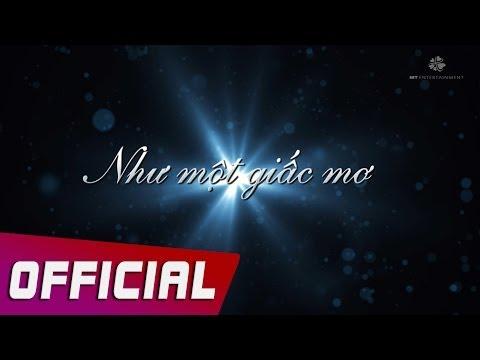 Mỹ Tâm - Như Một Giấc Mơ (LIKE A DREAM) Lyric Video